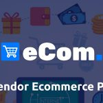 Ecom – Multi Vendor Ecommerce Shopping Cart Platform