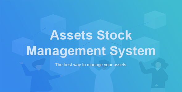ASM - Assets Stock Management System